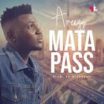 """Areezy – """"Mata Pass""""  ( Prod. By MickyGee)"""