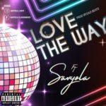 """Savyola – """"Love The Way"""""""
