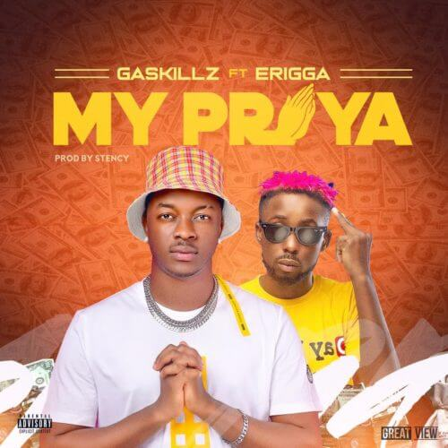 "Gaskillz - ""My Praya"" ft. Erigga"