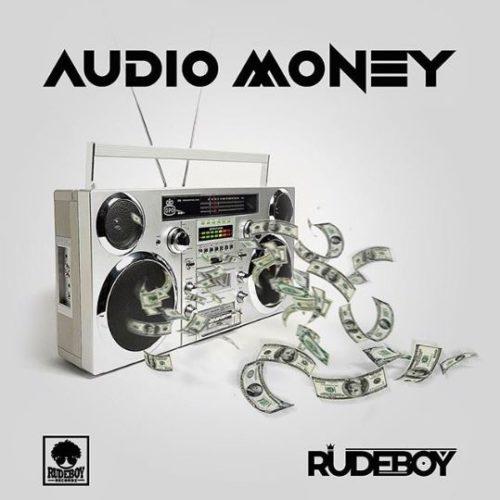 """Rudeboy - """"Audio Money"""""""