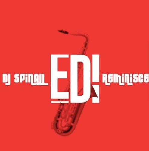DJ Spinall ft. Reminisce – Edi