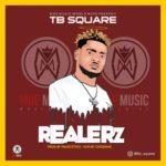 "TB Square – ""Realerz"""