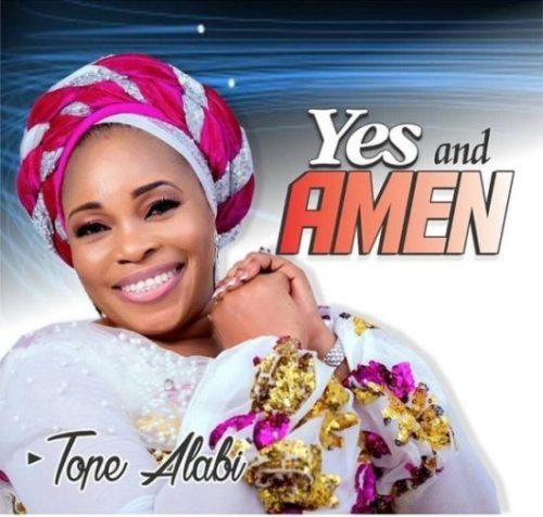 """Tope Alabi - """"Yes And Amen"""""""