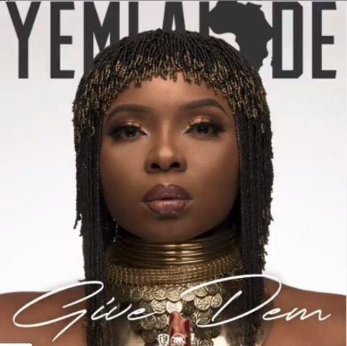 """Yemi Alade - """"Give Dem"""" (Prod. Krizbeatz"""