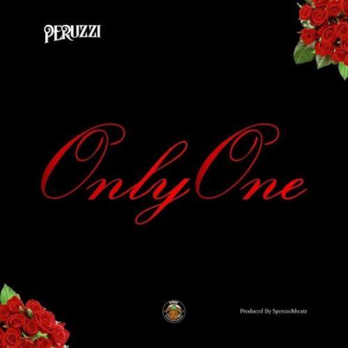 Peruzzi – Only One