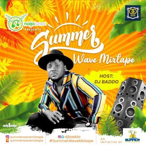 """DJ Baddo – """"Summer Wave Mixtape"""" (Vol. 3)"""
