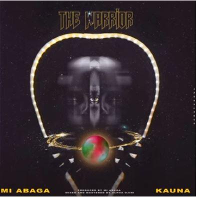 "M.I Abaga - ""The Warrior"" ft. Kauna"