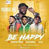 """Package AOC – """"Be Happy"""" ft. Oritse Femi, Zamorra x Lyta"""