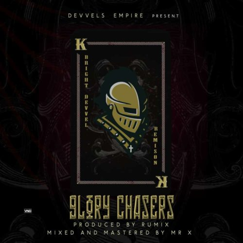 "Bright Devvel x Remison - ""Glory Chaser"""