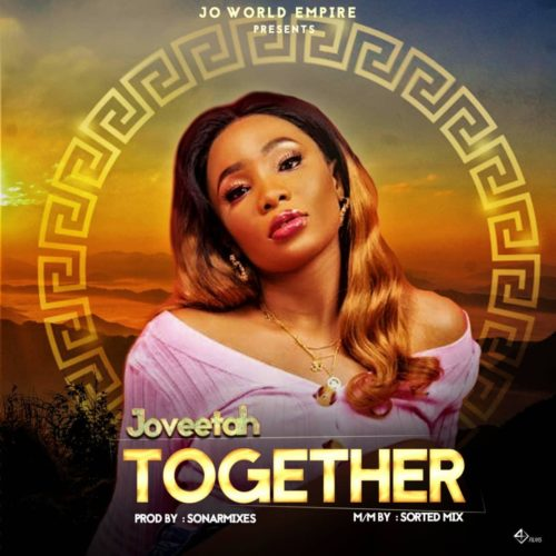 Joveetah - Together (Prod By Sonarmix)