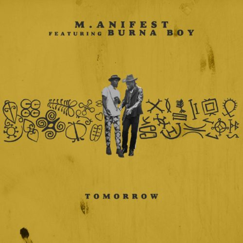 M.anifest ft. Burna Boy – Tomorrow