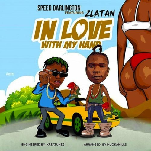 Image result for Speed Darlington ft. Zlatan - In Love With My Hands