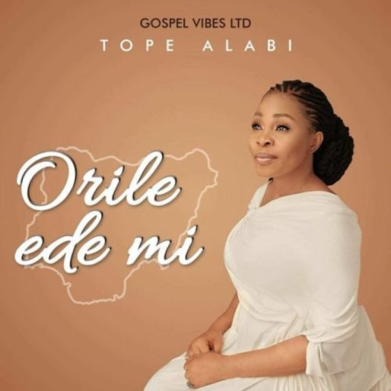 "Tope Alabi – ""Orile Ede Mi"" (My Country)"