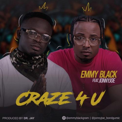"Emmyblack - ""Craze 4 U"" ft. JonnyJoe"