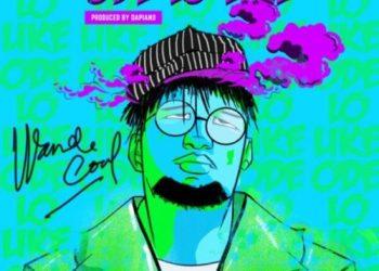"Wande Coal  ""Ode Lo Like"" | Download MP3 « tooXclusive"