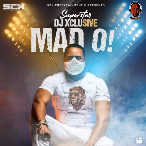 "DJ Xclusive - ""Mad O"""