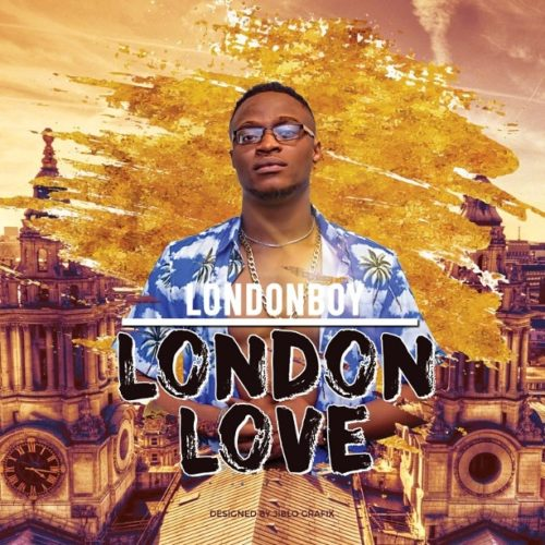 "Audio + Video] Londonboy – ""London Love"""