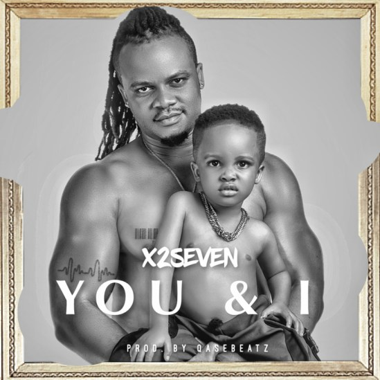 X2Seven - You and I