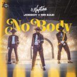 "DJ Neptune x Joeboy x Mr Eazi – ""Nobody"""