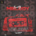 "Sconty – ""Melody"""