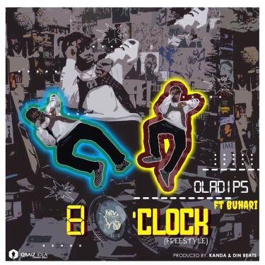 """OlaDips - """"8 O'clock"""" ft. Buhari Download"""