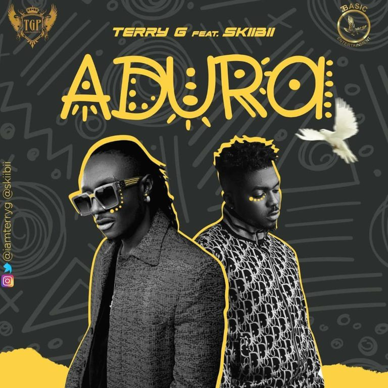 "Download music: Terry G ft. Skiibii – ""Adura"""