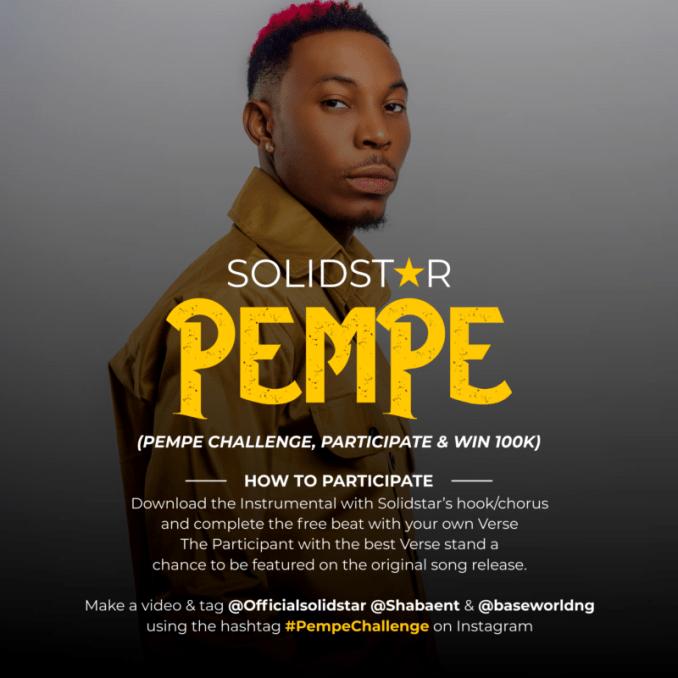 """Solidstar – """"Pempe"""" (Challenge, Participate & Win 100k)"""