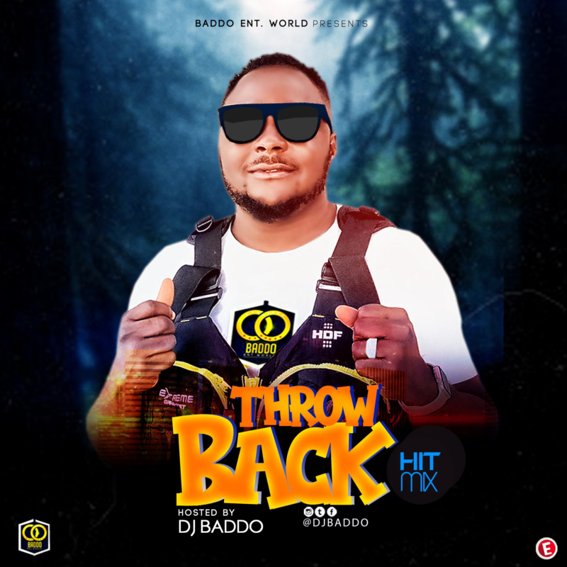 Dj Baddo Throw Back Hit Mix