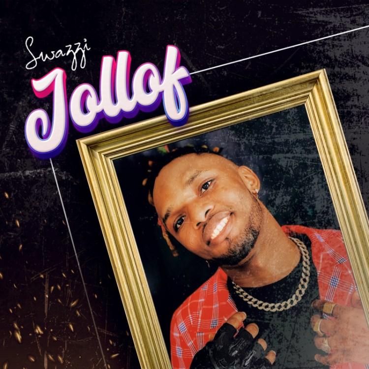 "Swazzi - ""Jollof"" « tooXclusive"