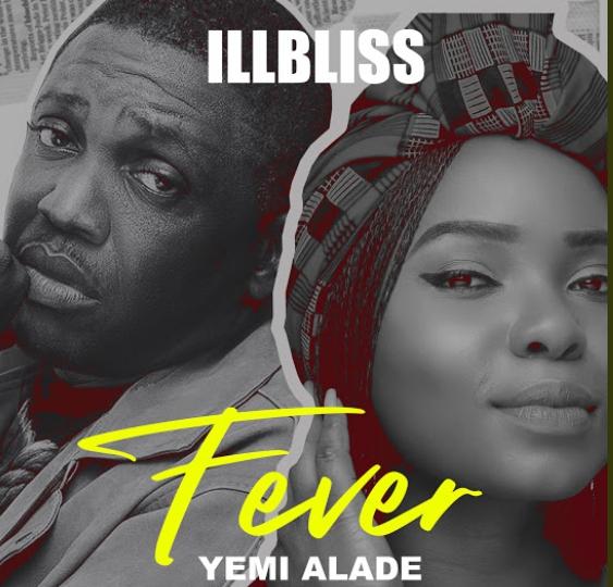 "iLLBliss – ""Fever"" ft. Yemi Alade"