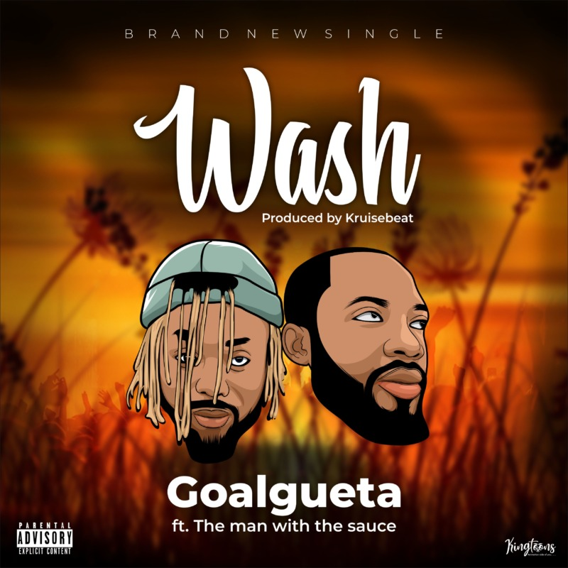 """Goalgueta - """"Wash"""" ft. The Man With The Sauce « tooXclusive"""