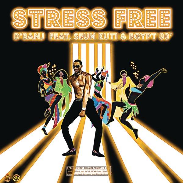 D'banj, Stress Free Seun Kuti, Egypt 80