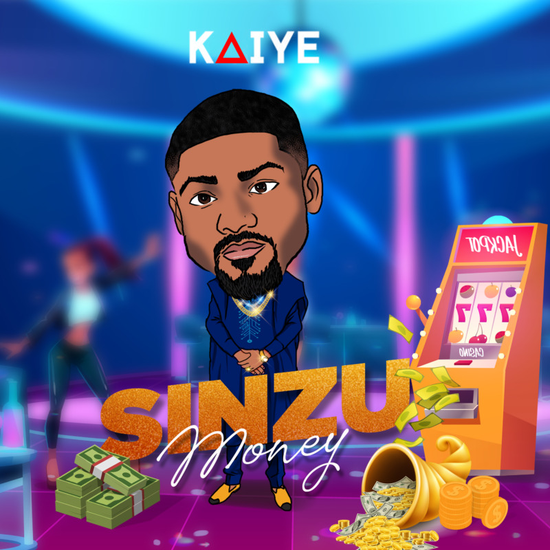 "Kaiye - ""Sinzu Money"" « tooXclusive"