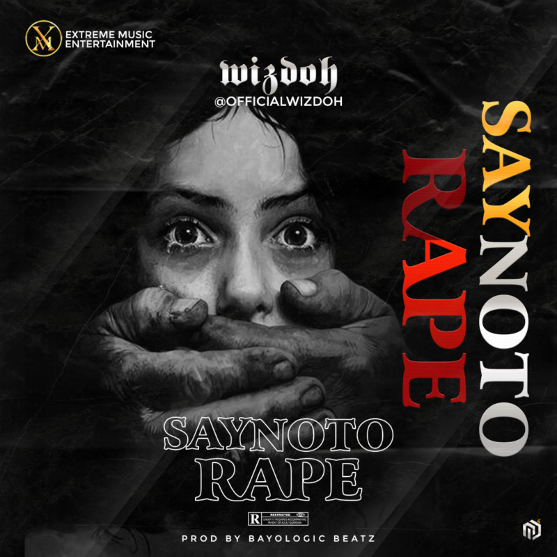 Wizdoh Say No To Rape