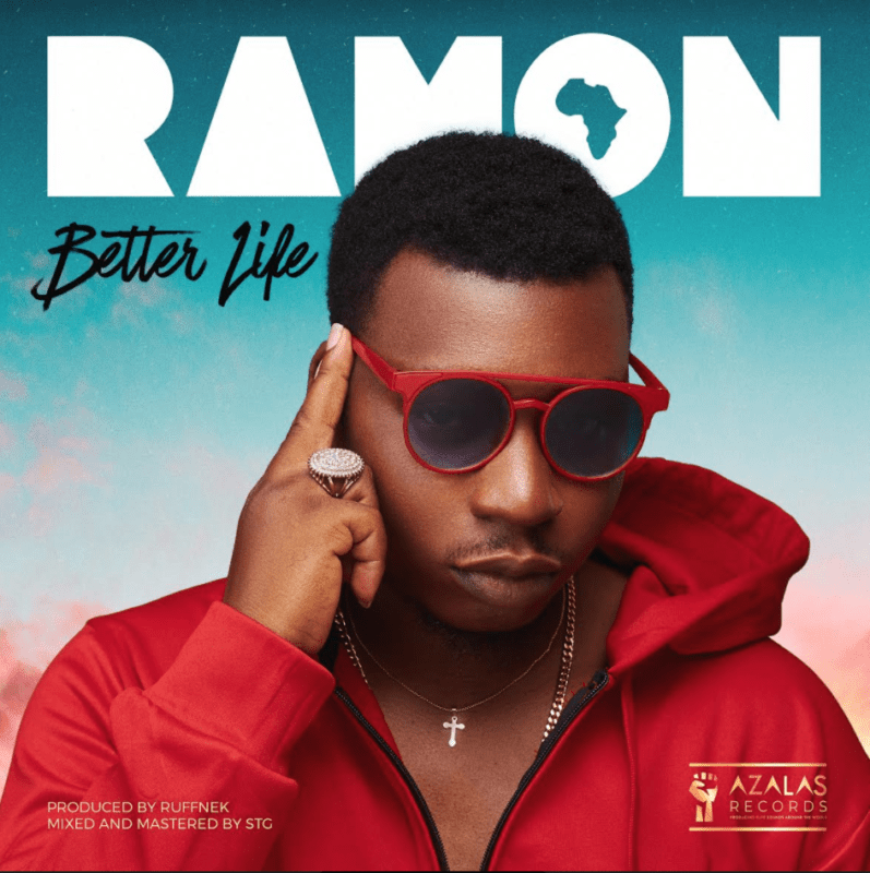 "Ramon - ""Better Life"" « tooXclusive"