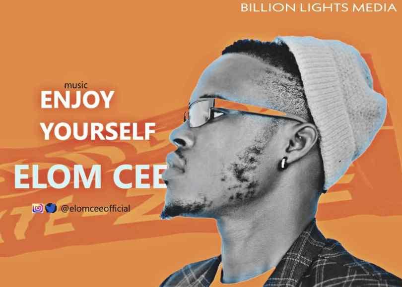 Elom Cee Enjoy Yourself