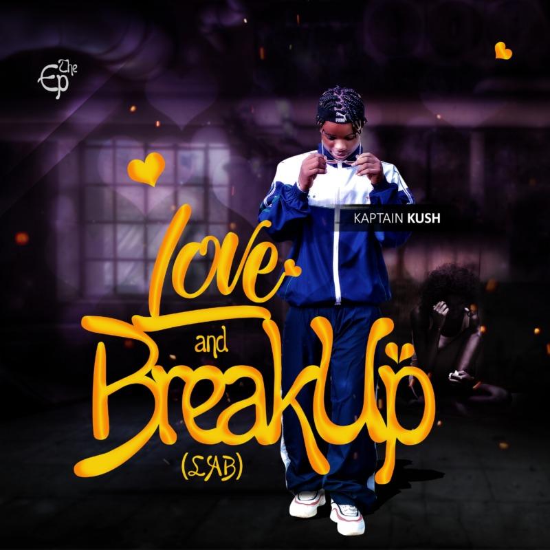 "[EP] Kaptain Kush - ""Love and Breakup"" (L.A.B) « tooXclusive"