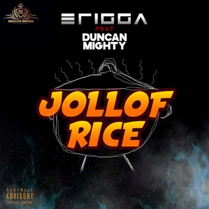 Erigga Jollof Rice Duncan Mighty