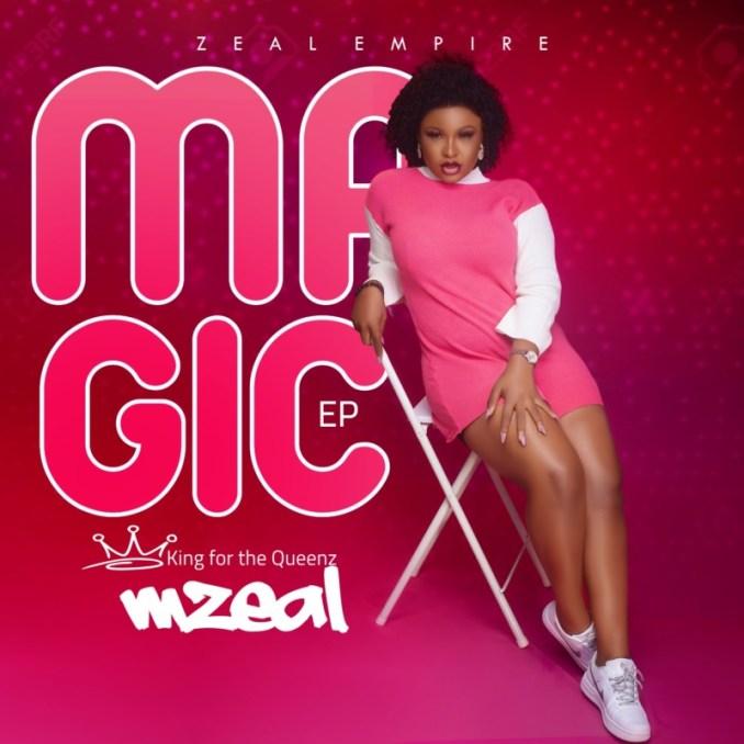 """[Full EP] MZeal – """"Magic EP"""""""
