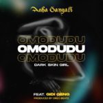 "Asha Gangali – ""Omo Dudu"" ft. Gidi Geng"
