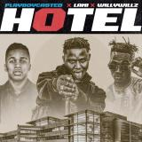 """Playboycasted – """"Hotel"""" ft. Lami x Willywillz"""