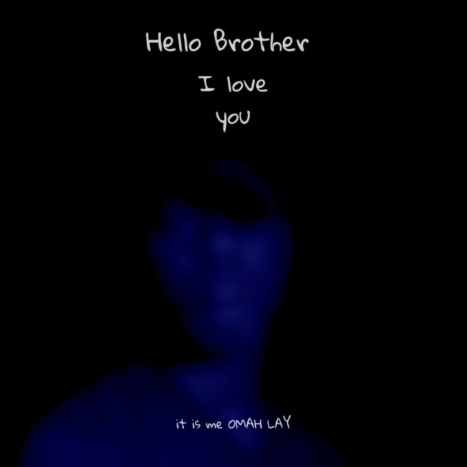 Omah Lay Hello Brother