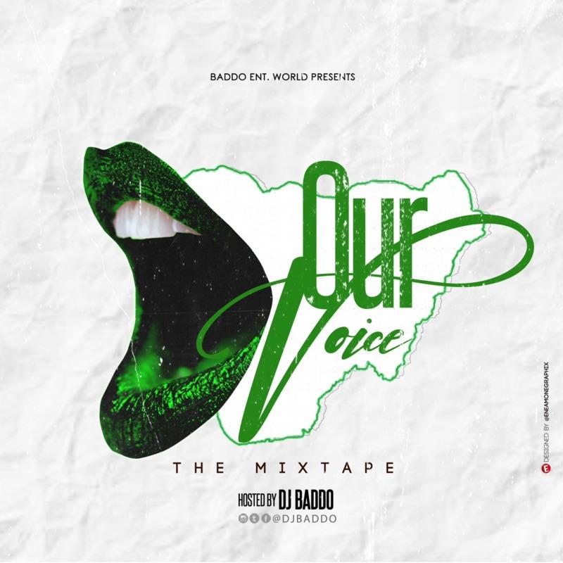 DJ Baddo Our Voice Mix