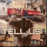 "Skales – ""Tell Us"" (Prod. by T.U.C)"