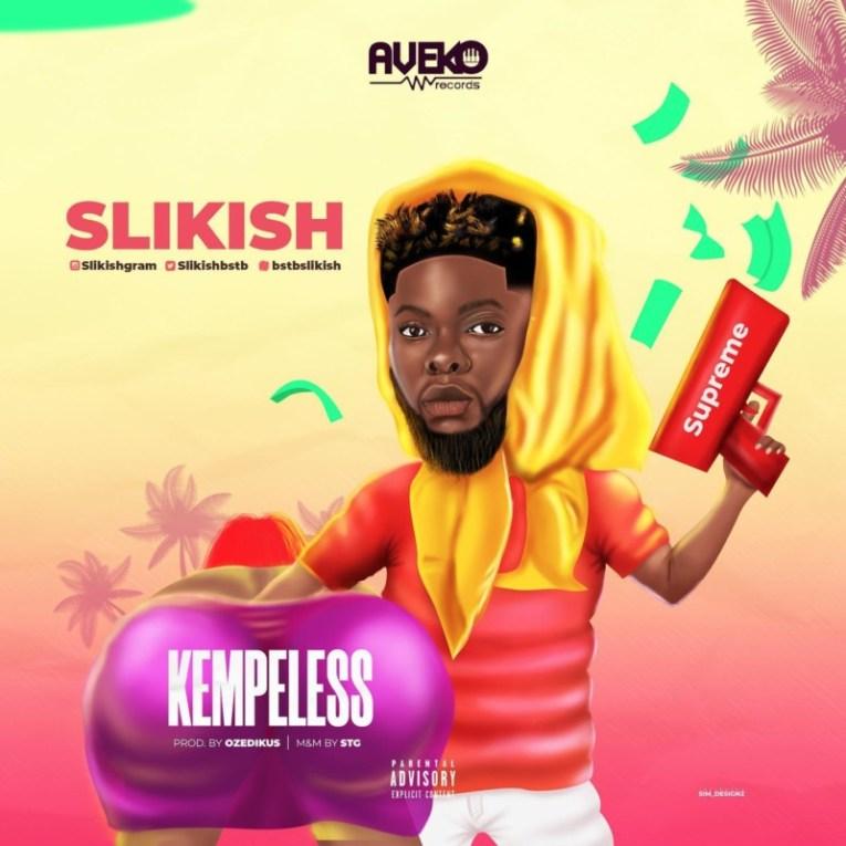 "[Video + Audio] Slikish – ""Kempeless"""