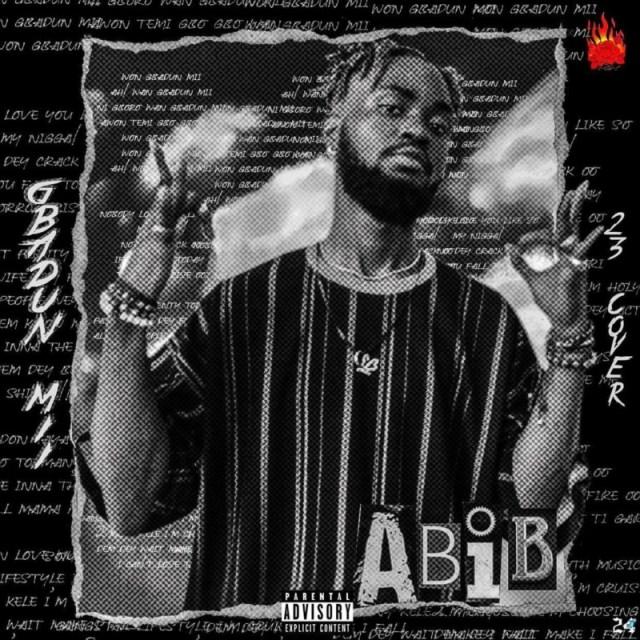 """Abib – """"Gbadun Mi"""" (Burna Boy's 23 Cover) 1"""