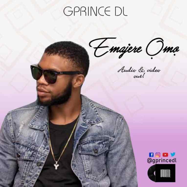 "[Video] Gprince DL – ""Emajere Ómó"""