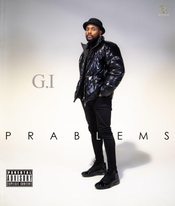 "G.I – ""Prablems"""