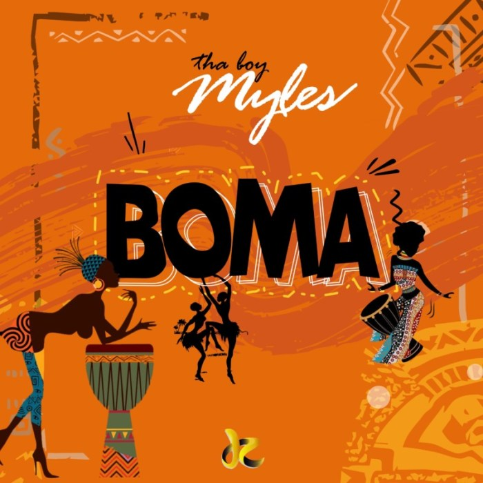 Tha Boy Myles Boma