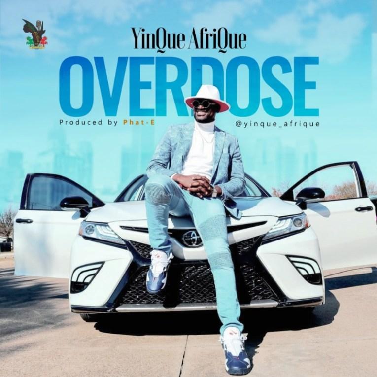 """[Audio + Video] YinQue AfriQue – """"Overdose"""""""